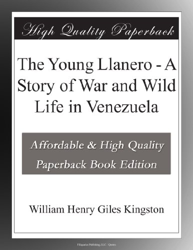 The Young Llanero A St...