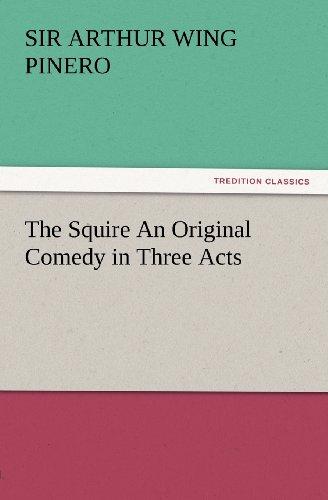 The Squire: An Origina...