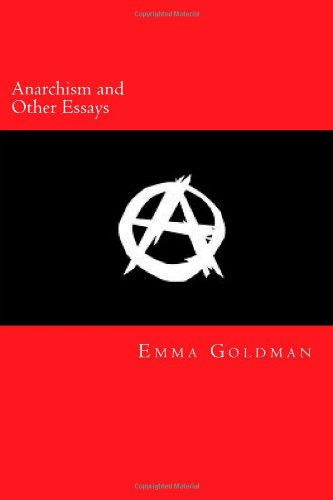 Anarchism and Other Es...