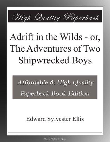 Adrift in the Wilds; O...