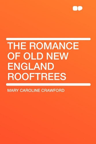 The Romance of Old New...