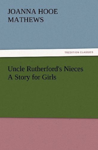 Uncle Rutherford's Nie...