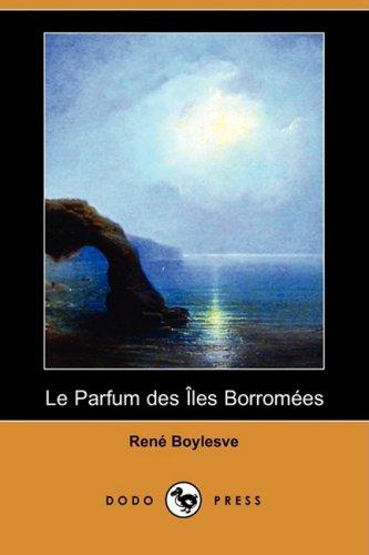 Le parfum des îles Bor...