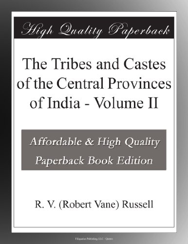 The Tribes and Castes of the Central Provinces of India, Volume 2