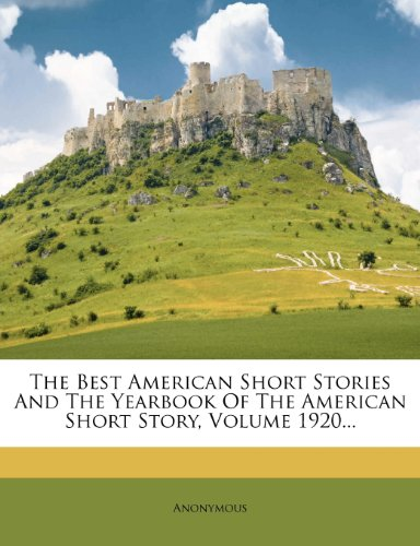 The Best Short Stories of 1920 and the Yearbook of the American Short Story