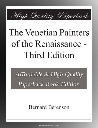 The Venetian Painters of the Renaissance Third Edition