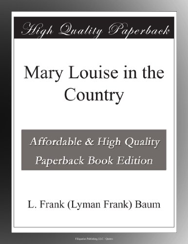 Mary Louise in the Country