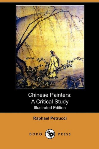 Chinese Painters A Cri...