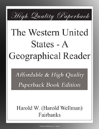 The Western United States A Geographical Reader