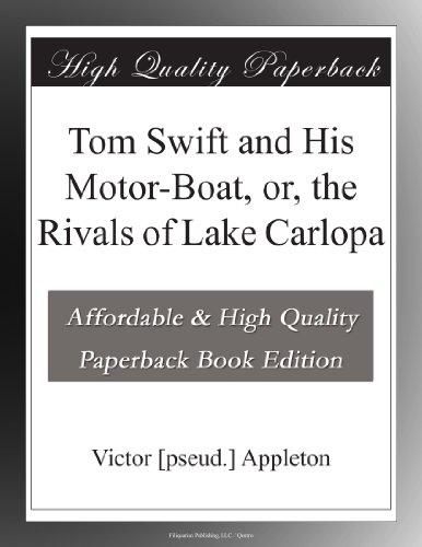 Tom Swift and His Moto...