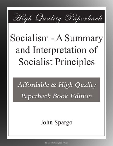 Socialism: A Summary a...
