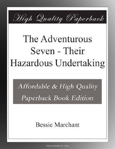 The Adventurous Seven ...