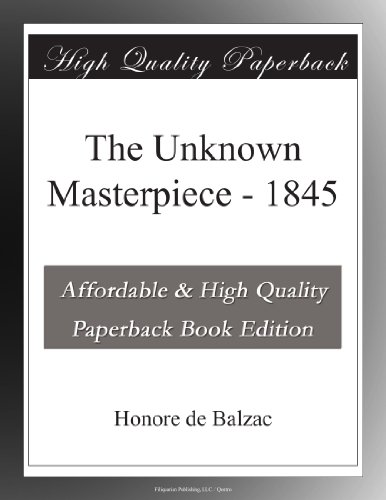 The Unknown Masterpiece 1845