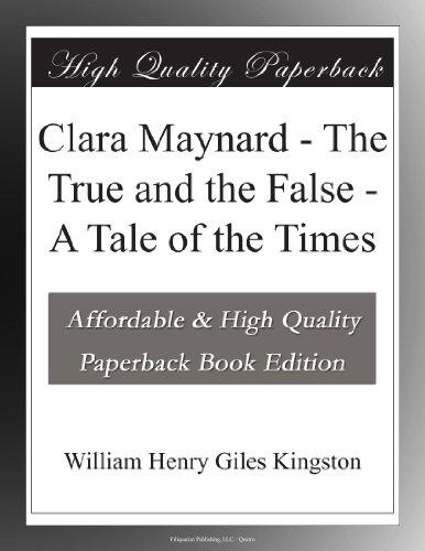 Clara Maynard The True...