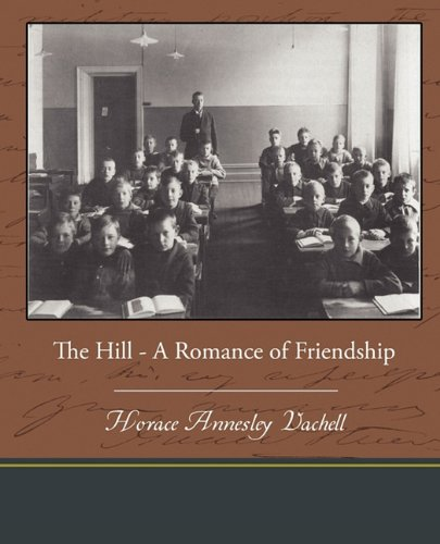 The Hill: A Romance of...