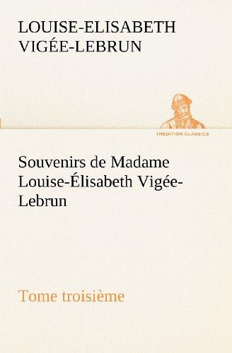 Souvenirs de Madame Lo...