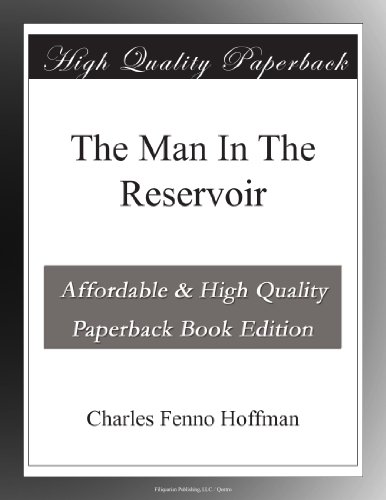 The Man In The Reservoir
