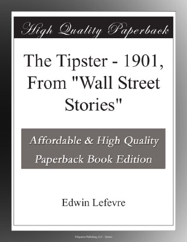 The Tipster 1901, From...