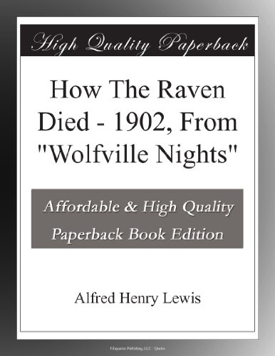 How The Raven Died 190...