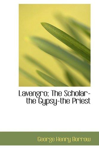 Lavengro The Scholar, ...