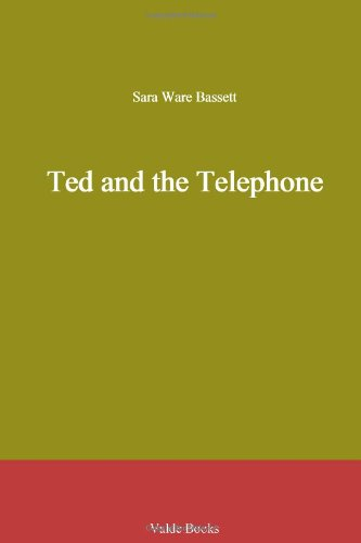 Ted and the Telephone