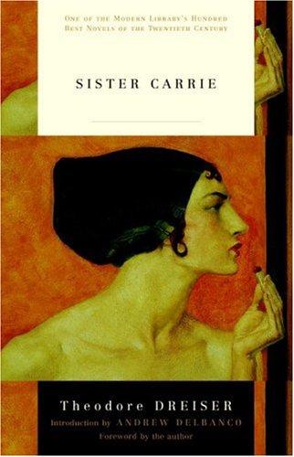 Sister Carrie: A Novel
