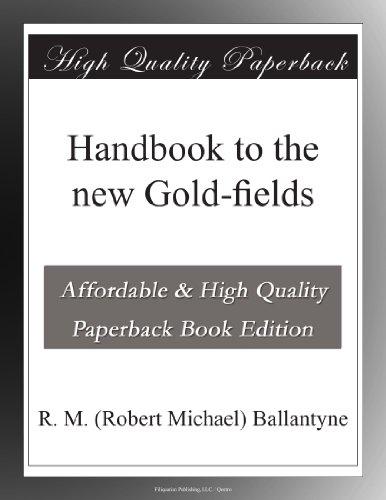 Handbook to the new Gold-fields