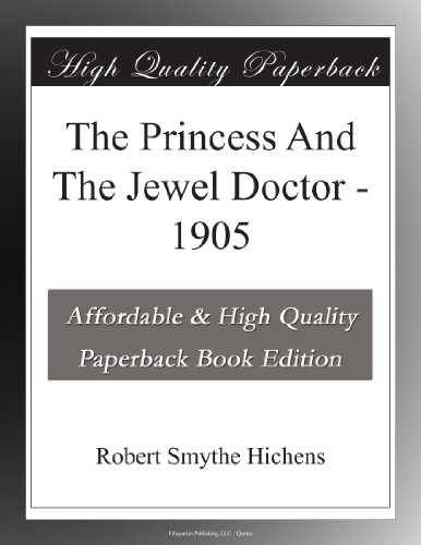 The Princess And The Jewel Doctor 1905