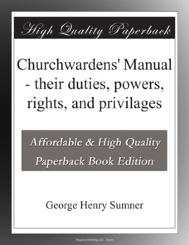 Churchwardens' Manual ...