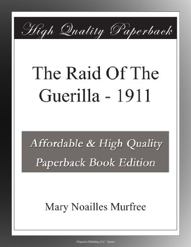 The Raid Of The Gueril...