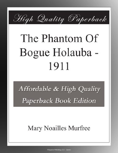 The Phantom Of Bogue H...