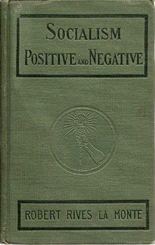 Socialism: Positive and Negative