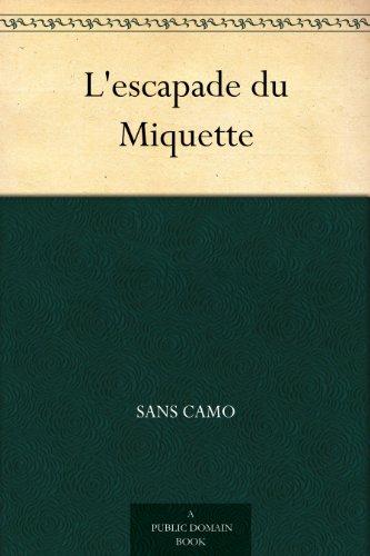 L'escapade du Miquette