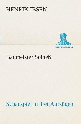 Baumeister Solneß: Sch...