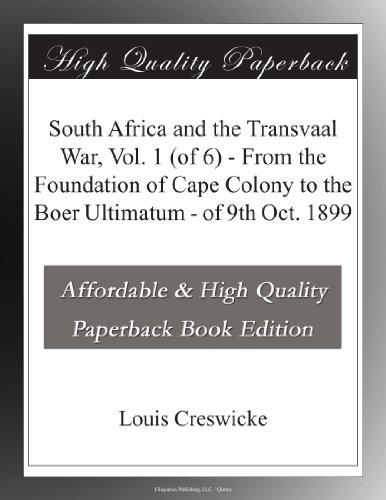 South Africa and the Transvaal War, Vol. 1 (of 6)