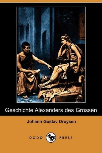 Geschichte Alexanders ...
