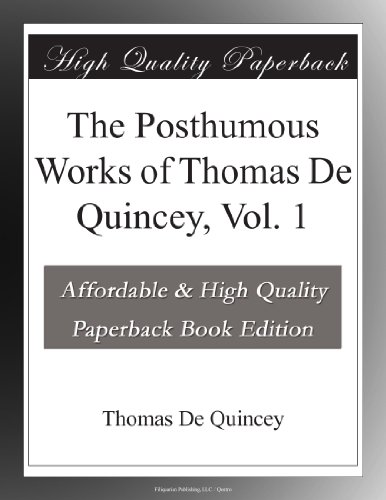 The Posthumous Works o...
