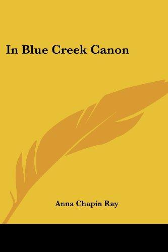 In Blue Creek Cañon