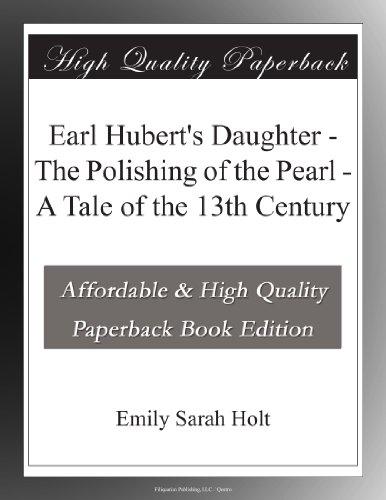 Earl Hubert's Daughter...