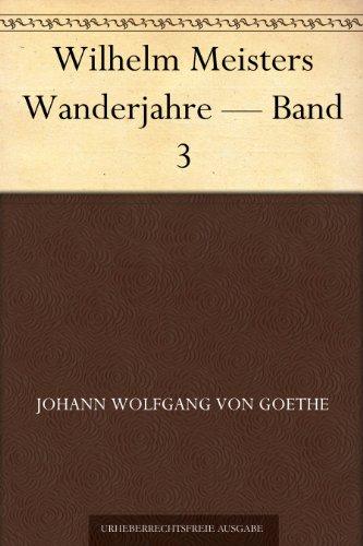 Wilhelm Meisters Wande...