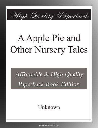 A Apple Pie and Other Nursery Tales