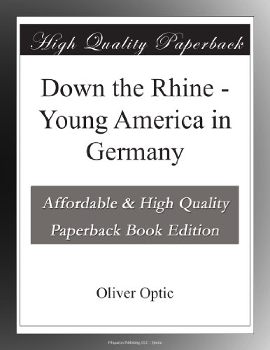 Down the Rhine Young A...