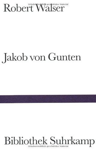 Jakob von Gunten: Ein ...