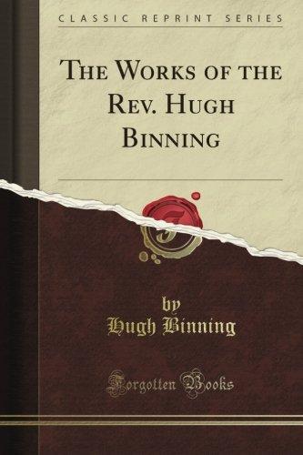 The Works of the Rev. Hugh Binning