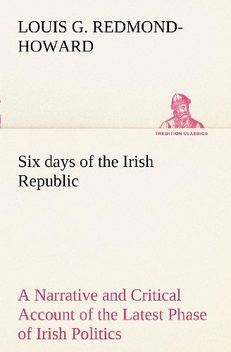 Six days of the Irish ...