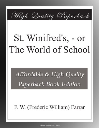 St. Winifred's; or, Th...