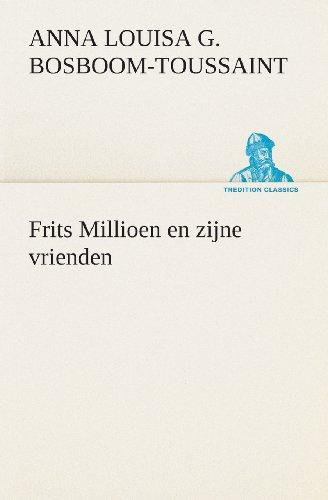 Frits Millioen en zijn...