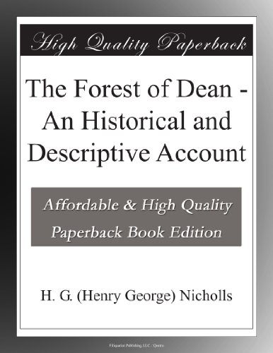 The Forest of Dean: An...