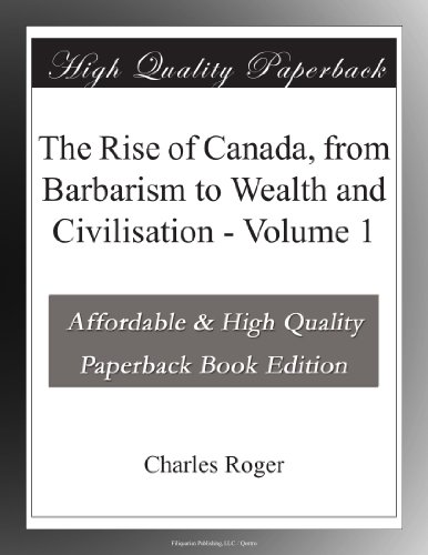 The Rise of Canada, fr...