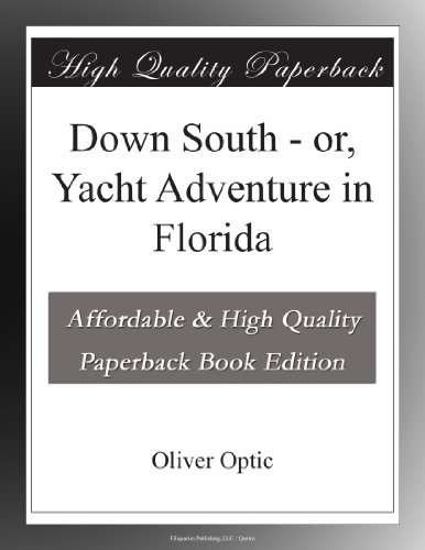 Down South or, Yacht A...